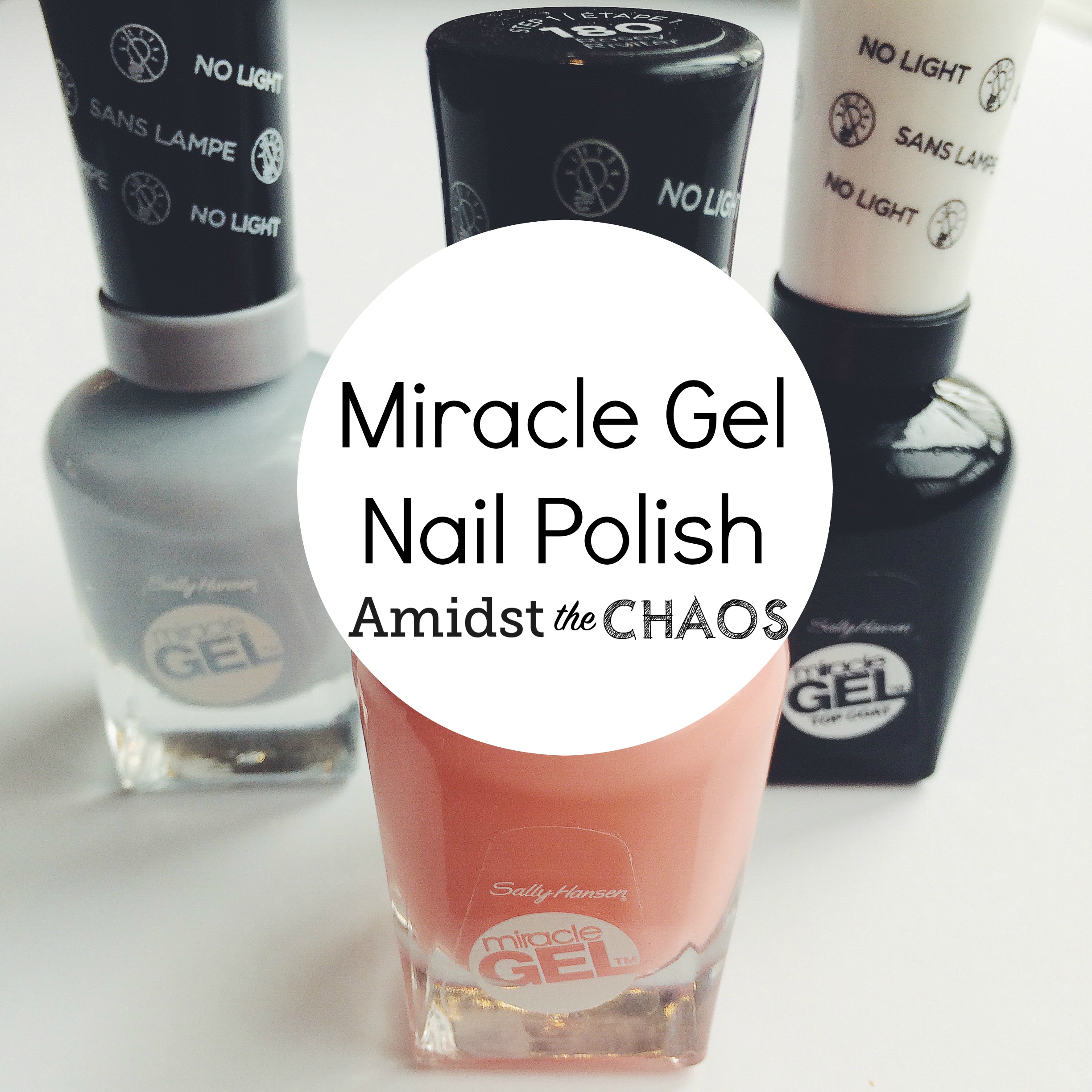 Miracle Gel Polish Amidst The Chaos