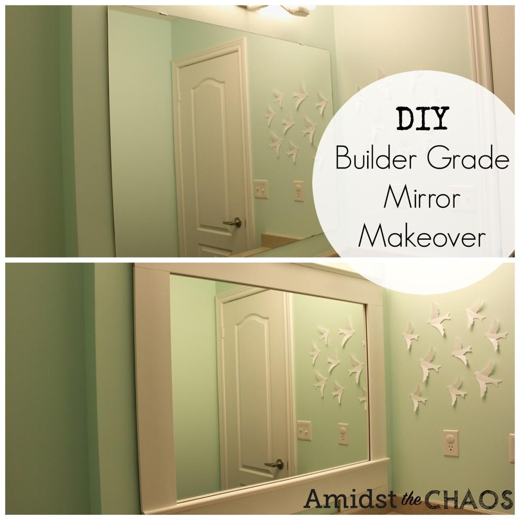 DIY Builder Grade Mirror Makeover