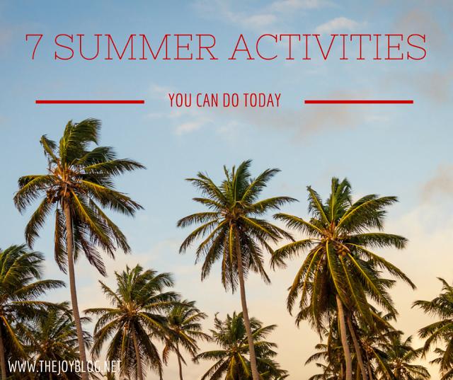 7 Summer Activities
