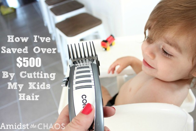 How I've Saved Over $500 by cutting my kids hair