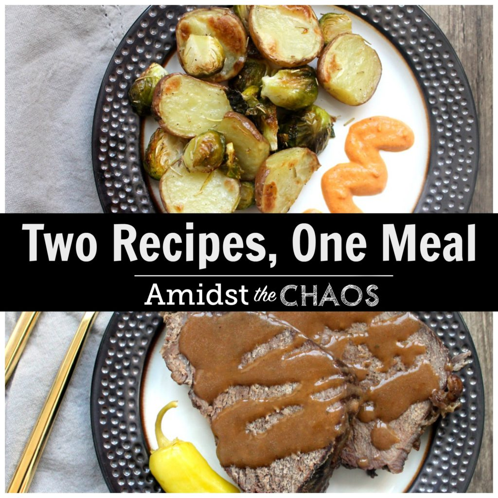 Two recipes, one meal