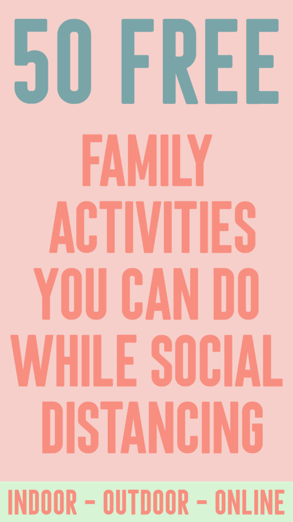 50-free-family-activities-while-social-distancing